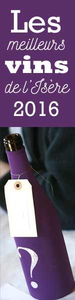 les meilleurs vins de l'Isère 2016