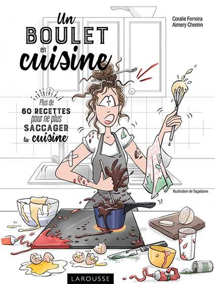 La cuisine c 39 est pas compliqu magazine exquis - Dessin cuisinier humoristique ...