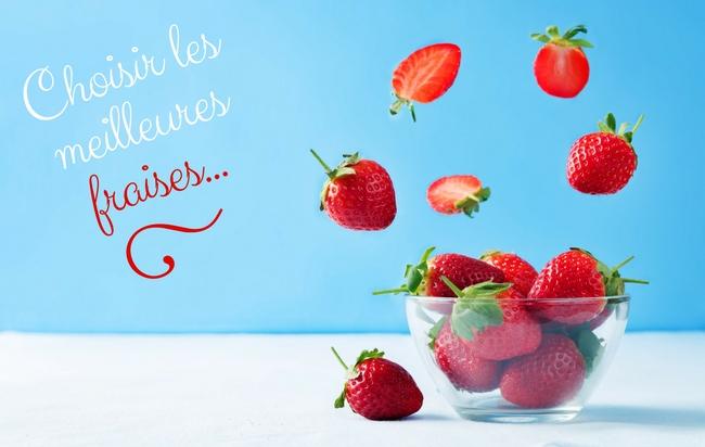 Choisir les meilleures fraises