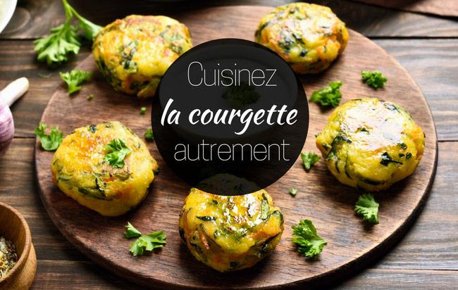 10 recettes originales de courgettes !