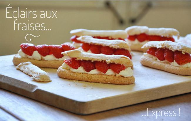 Recette des éclairs aux fraises express !