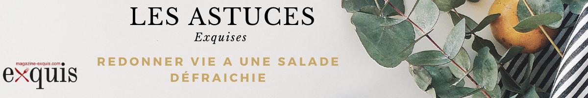 Astuces Salade