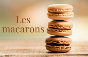 La recette des macarons fait maison