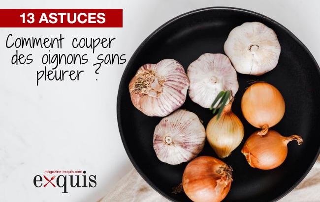 13 astuces pour couper des oignons sans pleurer