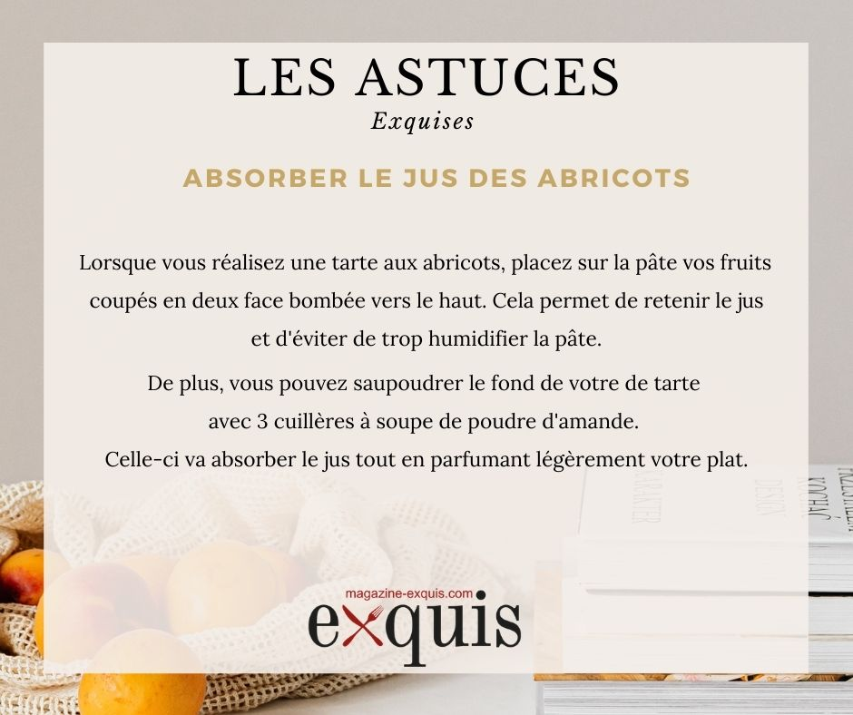 Astuce absorber le jus des abricots