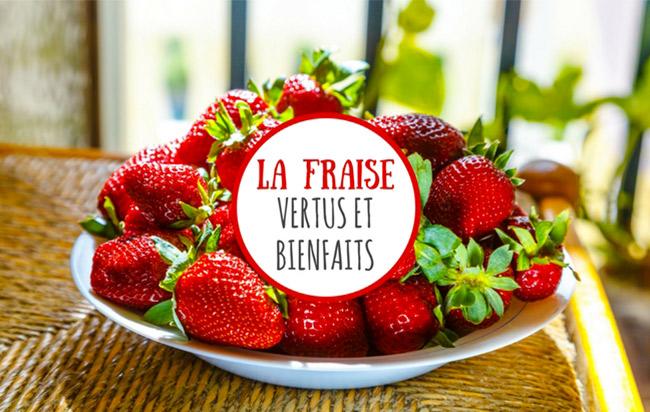 Les bienfaits de la fraise de France : fruit non défendu, à croquer tout l'été !