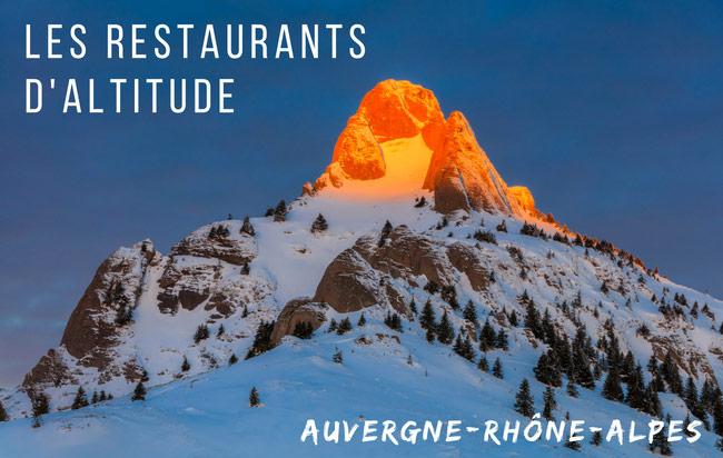 Restaurants d'altitude : 10 restaurants avec un panorama exquis pour se régaler et s'aérer l'esprit !